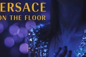 كلمات أغنية Versace on the floor مترجمة 2018
