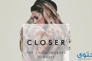 كلمات أغنية Closer مترجمة 2018