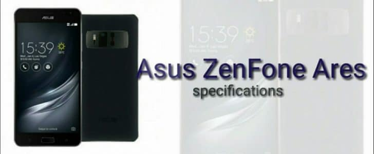 مميزات وعيوب هاتف ZenFone Ares